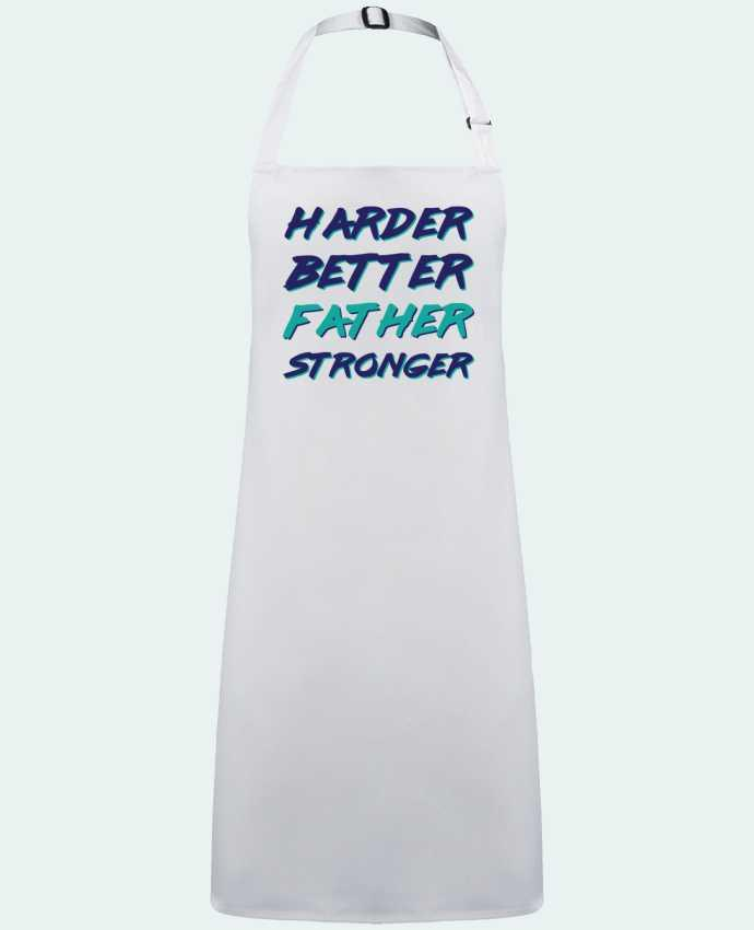 Delantal Sin Bolsillo Harder Better Father Stronger por  tunetoo