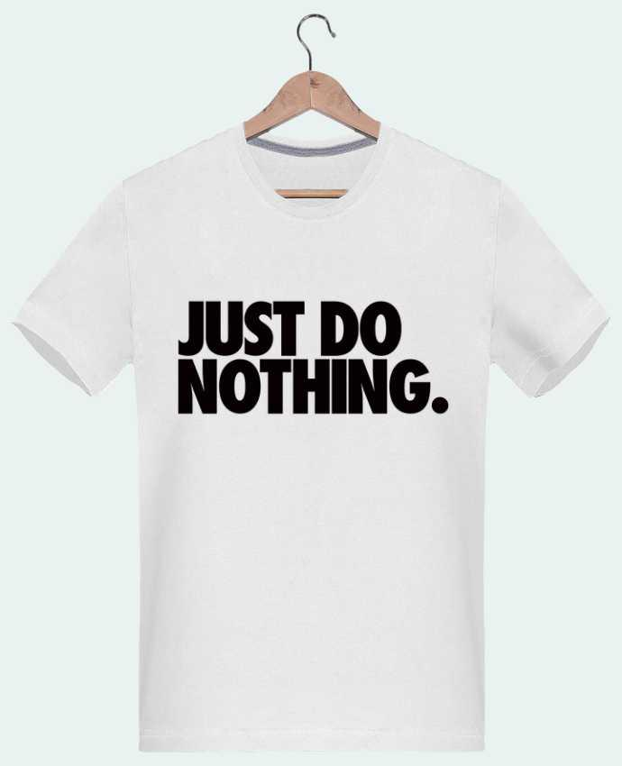 Camiseta Hombre 180g Just Do Nothing por Freeyourshirt.com
