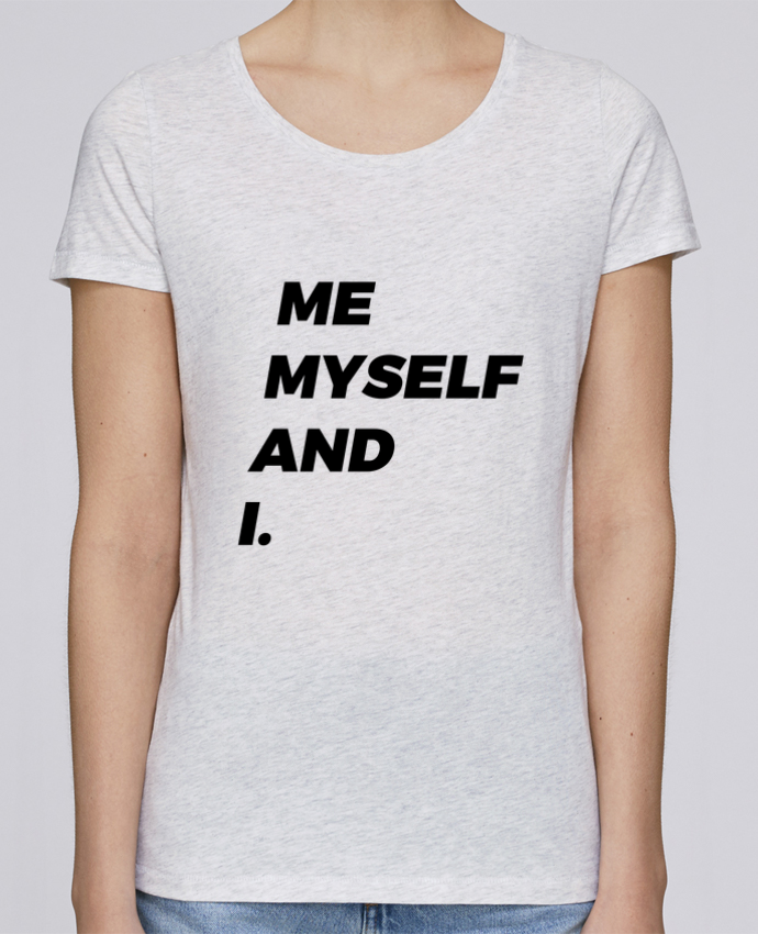 Camiseta Mujer Stellla Loves me myself and i. por tunetoo