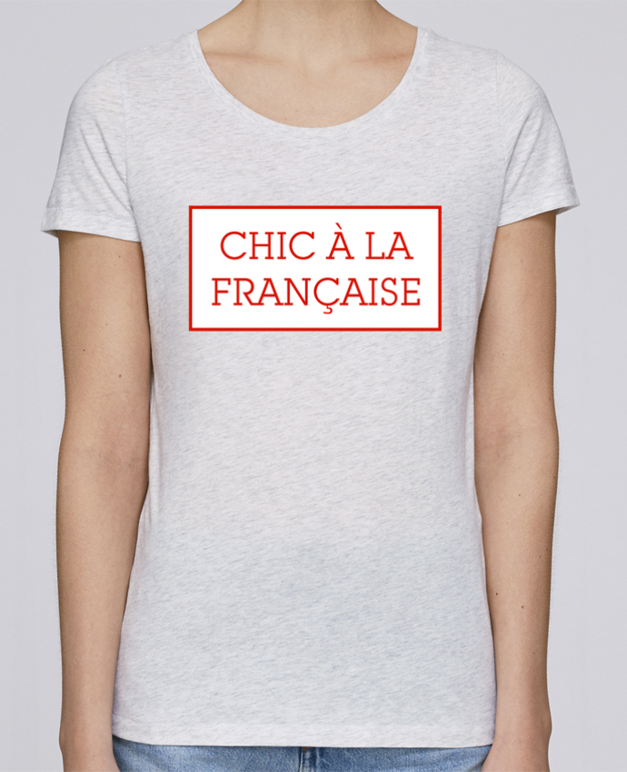Camiseta Mujer Stellla Loves Chic à la française por tunetoo