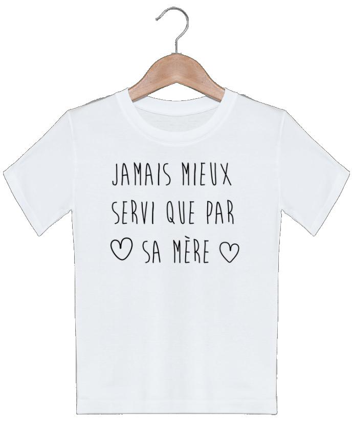 T-shirt garçon motif Jamais mieux servi que por sa mère tunetoo