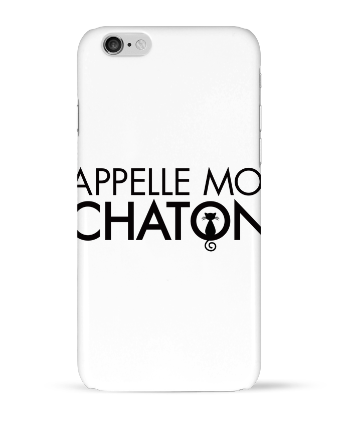Carcasa  Iphone 6 Appelle moi Chaton por Freeyourshirt.com