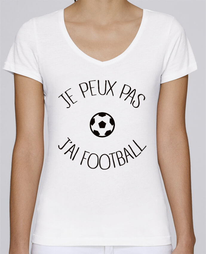 Camiseta Mujer Cuello en V Stella Chooses Je peux pas j'ai Football por Freeyourshirt.com