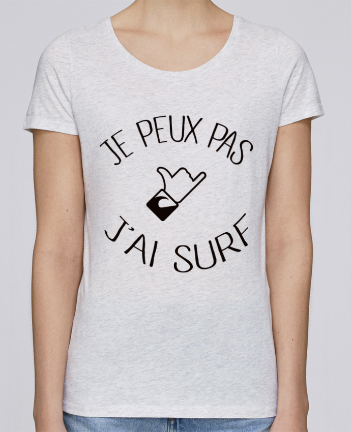Camiseta Mujer Stellla Loves Je peux pas j'ai surf por Freeyourshirt.com