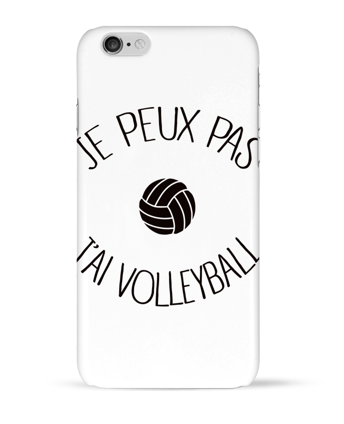 Carcasa  Iphone 6 Je peux pas j'ai volleyball por Freeyourshirt.com