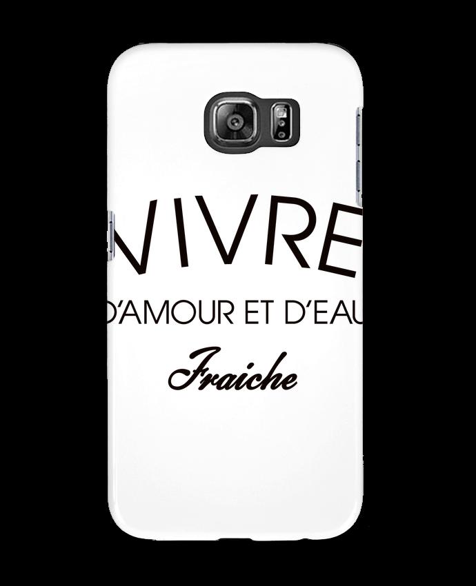Carcasa Samsung Galaxy S6 Vivre d'amour et d'eau fraîche - Freeyourshirt.com