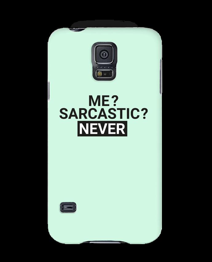 Carcasa Samsung Galaxy S5 Me sarcastic ? Never por tunetoo