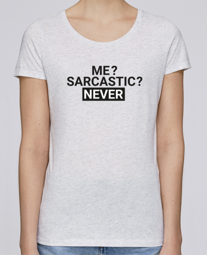 Camiseta Mujer Stellla Loves Me sarcastic ? Never por tunetoo