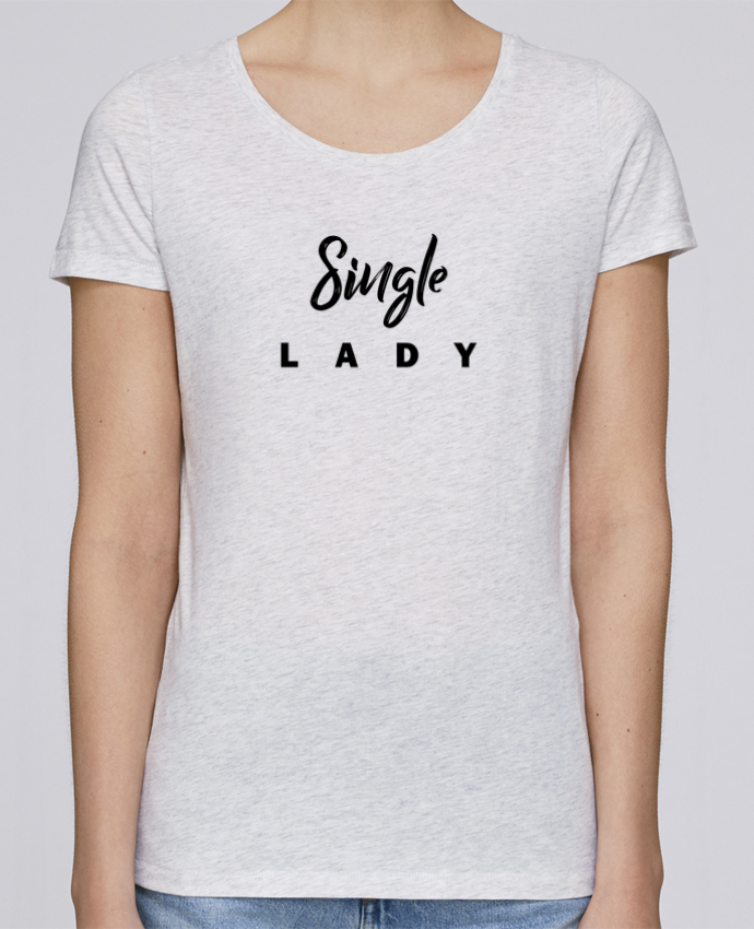 Camiseta Mujer Stellla Loves Single lady por tunetoo