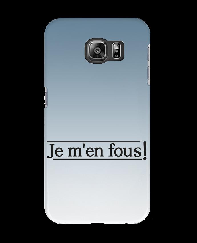 Carcasa Samsung Galaxy S6 Je m'en fous ! - tunetoo