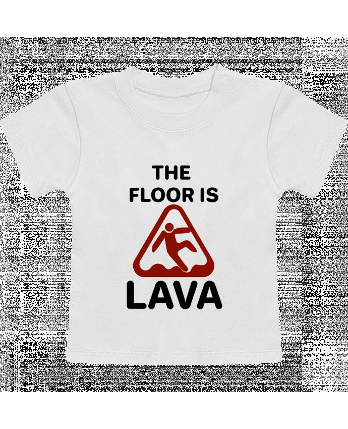 Camiseta Bebé Manga Corta The floor is lava manches courtes du designer tunetoo