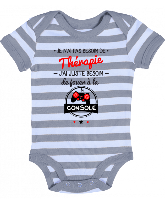 Body Bebé a Rayas Tee shirt marrant pour geek,gamer : Je n'ai pas besoin de thérapie, j'ai juste beso