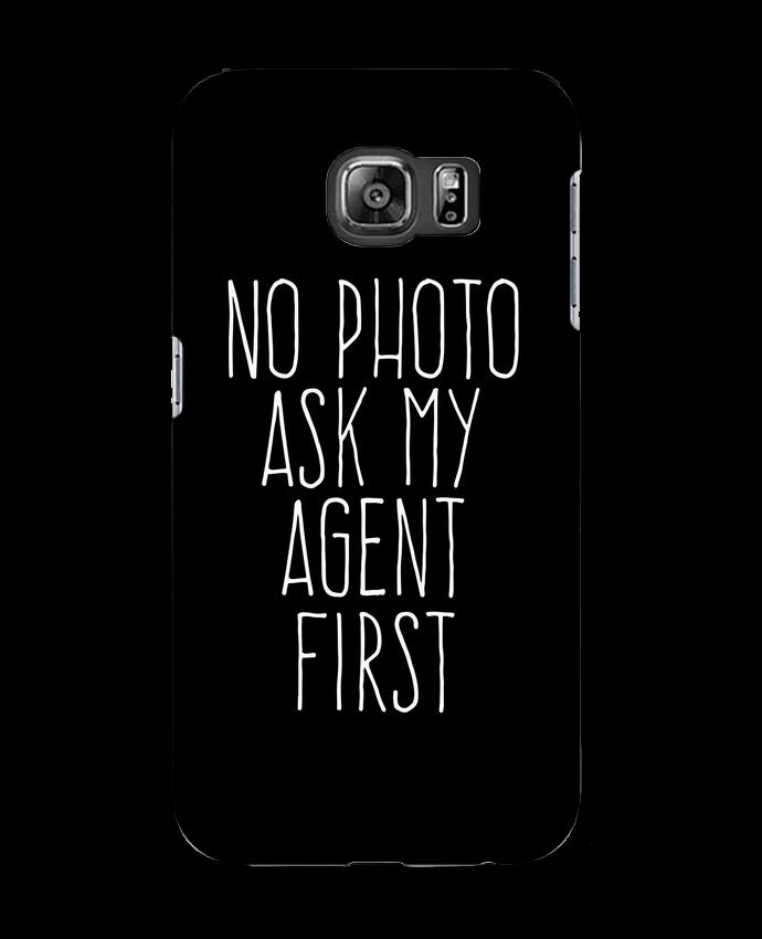 Carcasa Samsung Galaxy S6 No photo ask my agent - justsayin