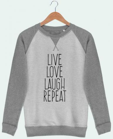 Sudadera French Terry Live love laugh repeat por justsayin