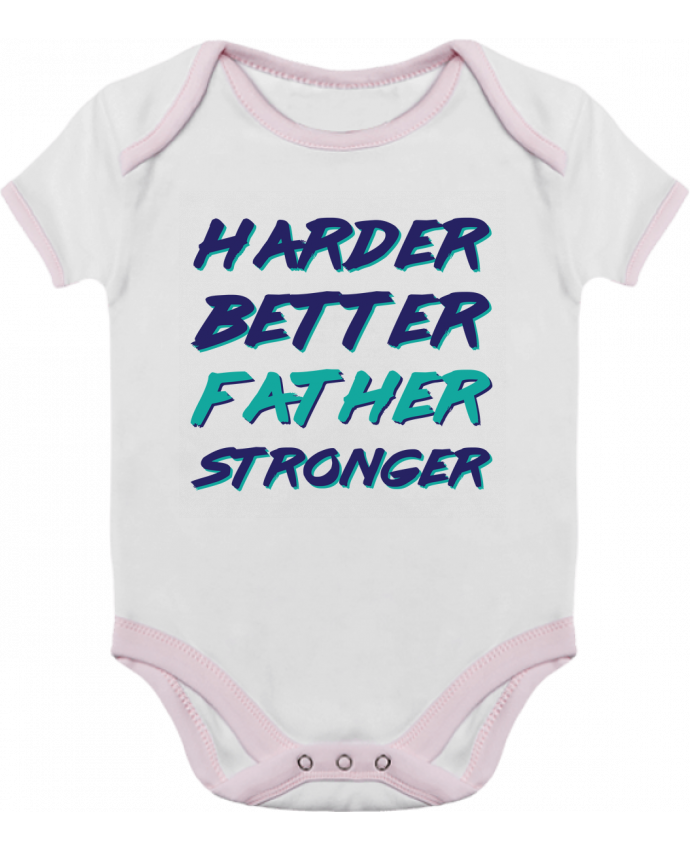 Body Bebé Contraste Harder Better Father Stronger por tunetoo