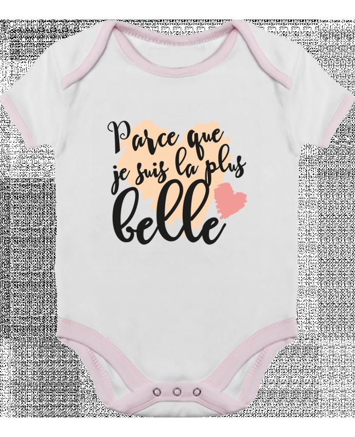 Body Bebé Contraste Parce que je suis la plus belle por tunetoo