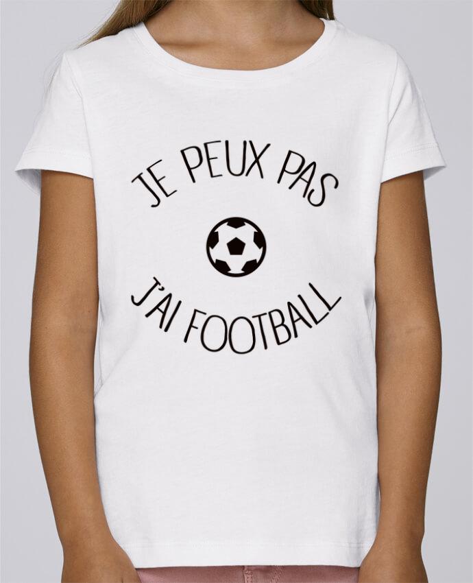 Camiseta Niña Stella Draws Je peux pas j'ai Football por Freeyourshirt.com
