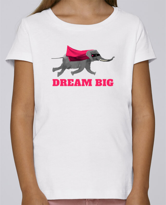 Camiseta Niña Stella Draws Dream big éléphant por justsayin
