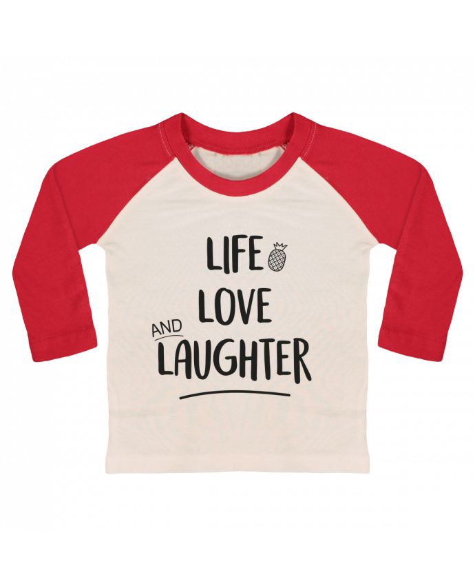 Camiseta Bebé Béisbol Manga Larga Life, love and laughter... por IDÉ'IN