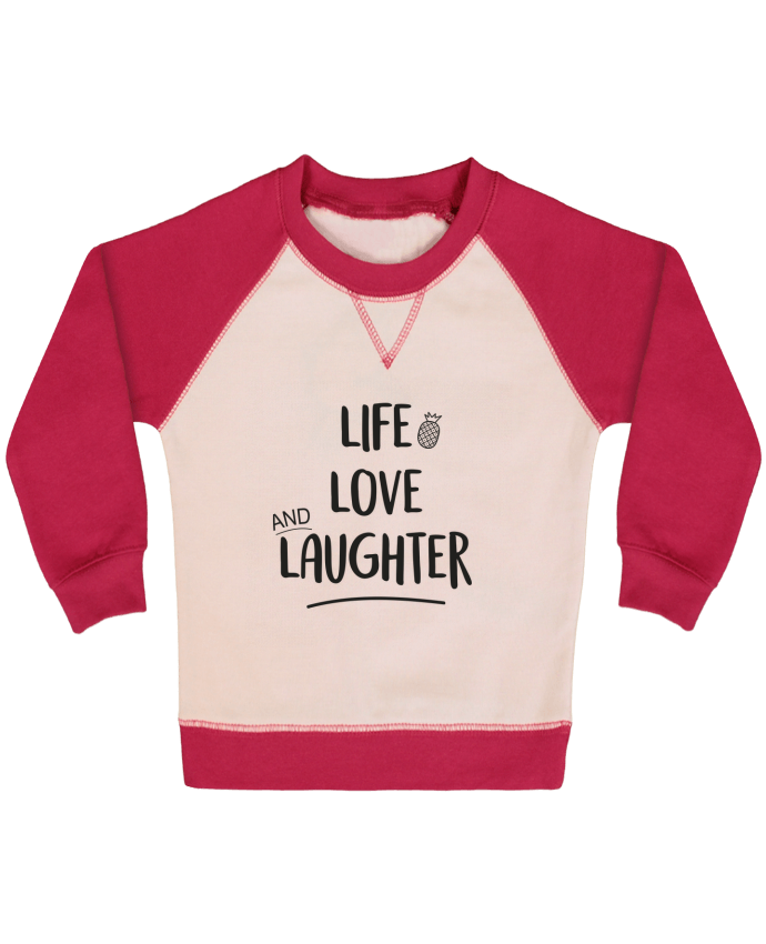 Sudadera Bebé Cuello Redondo Mangas Contraste Life, love and laughter... por IDÉ