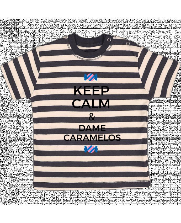 Camiseta Bebé a Rayas Keep Calm and Dame Caramelos por tunetoo