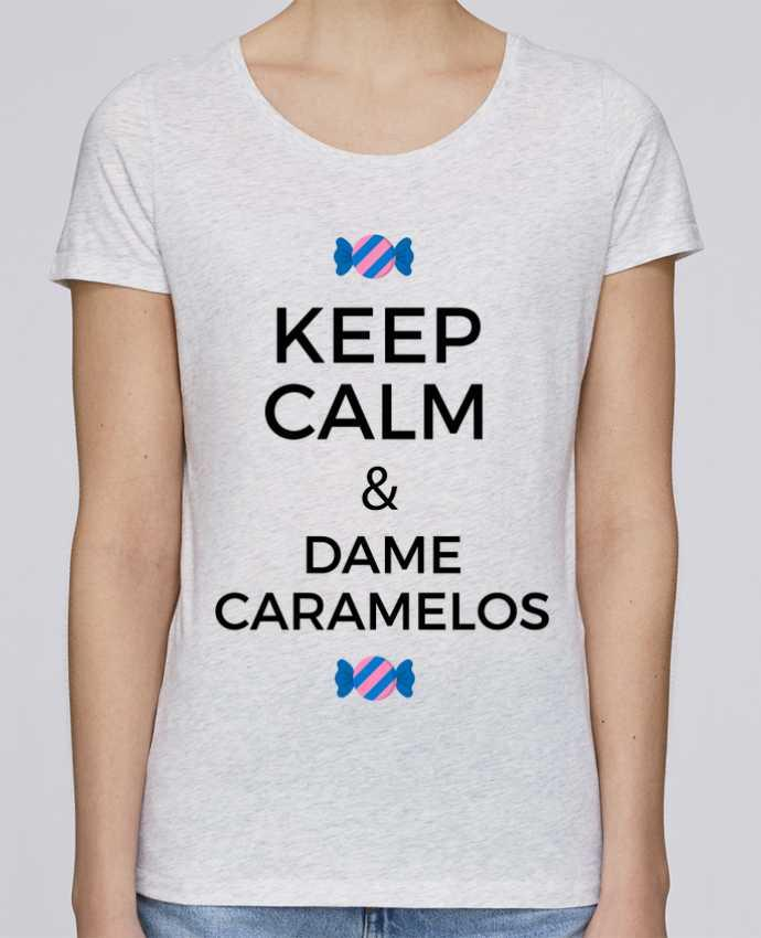 Camiseta Mujer Stellla Loves Keep Calm and Dame Caramelos por tunetoo
