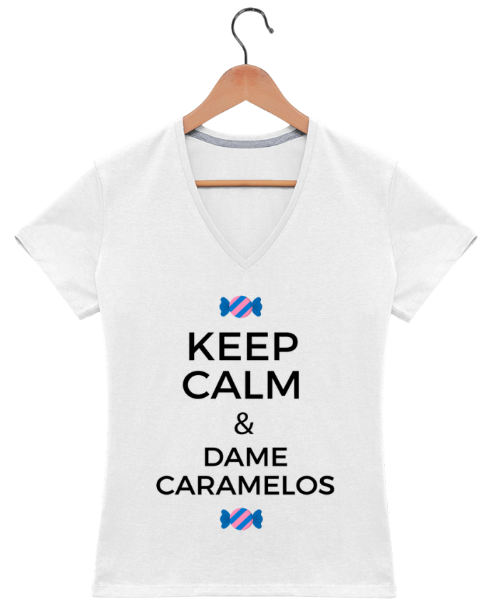 Camiseta Mujer Cuello en V Keep Calm and Dame Caramelos por tunetoo