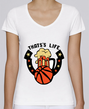 Camiseta Mujer Cuello en V Stella Chooses basketball biere citation thats s life message por Achille