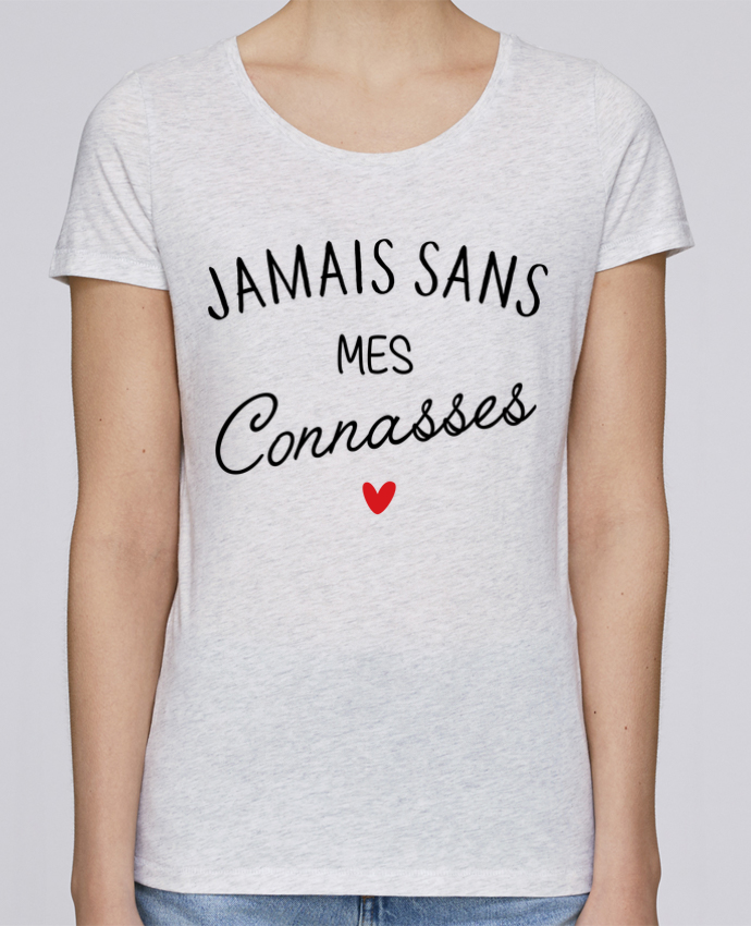 Camiseta Mujer Stellla Loves Jamais sans mes connasses por LPMDL