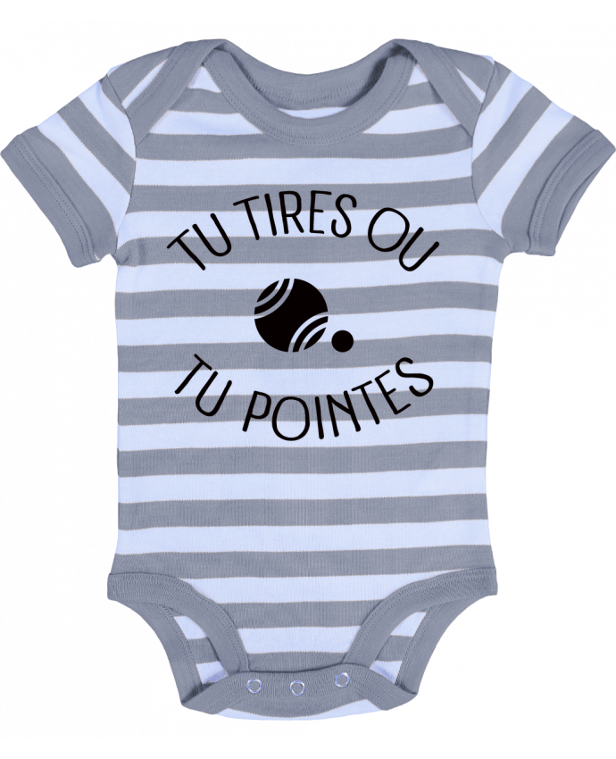 Body Bebé a Rayas Tu Tires Ou Tu Pointes - Freeyourshirt.com