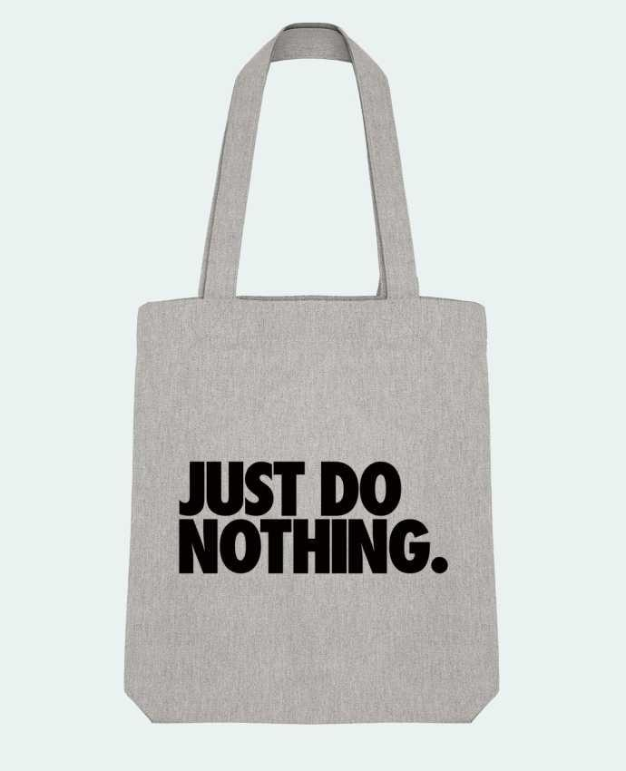 Bolsa de Tela Stanley Stella Just Do Nothing por Freeyourshirt.com