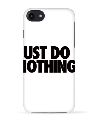 Carcasa 3D Iphone 7 Just Do Nothing de Freeyourshirt.com
