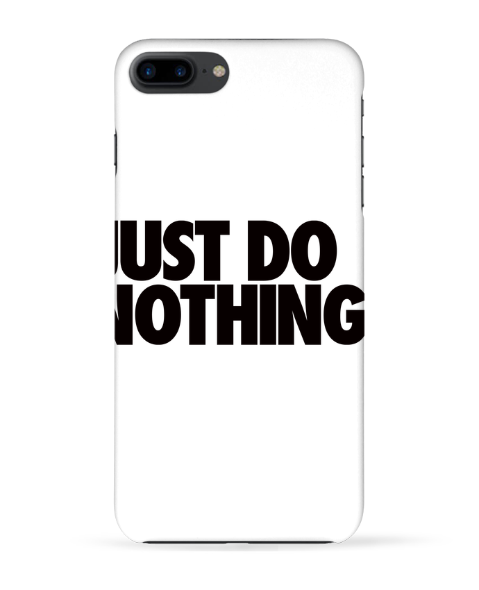 Carcasa Iphone 7+ Just Do Nothing por Freeyourshirt.com