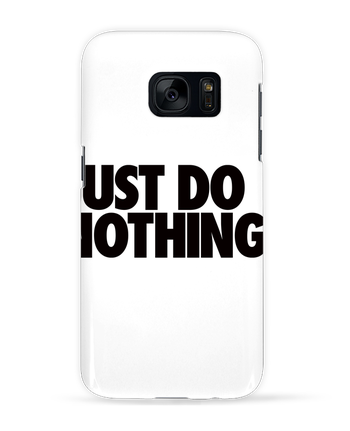 Carcasa 3D Samsung Galaxy S7 Just Do Nothing por Freeyourshirt.com