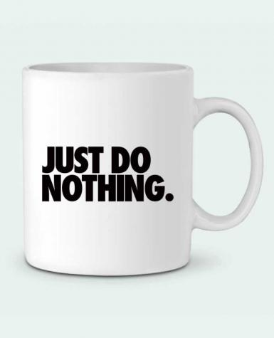 Taza Cerámica Just Do Nothing por Freeyourshirt.com