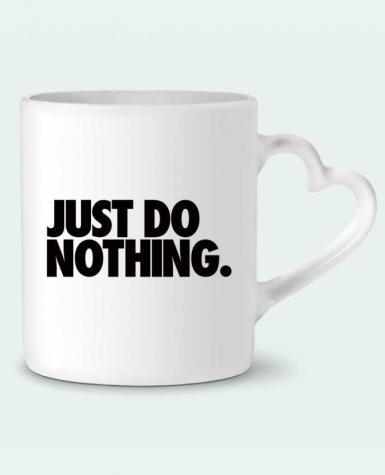 Taza Corazón Just Do Nothing por Freeyourshirt.com