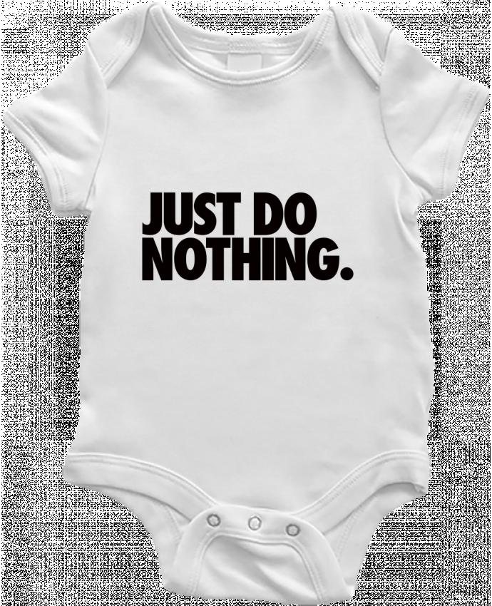 Body Bebé Just Do Nothing por Freeyourshirt.com