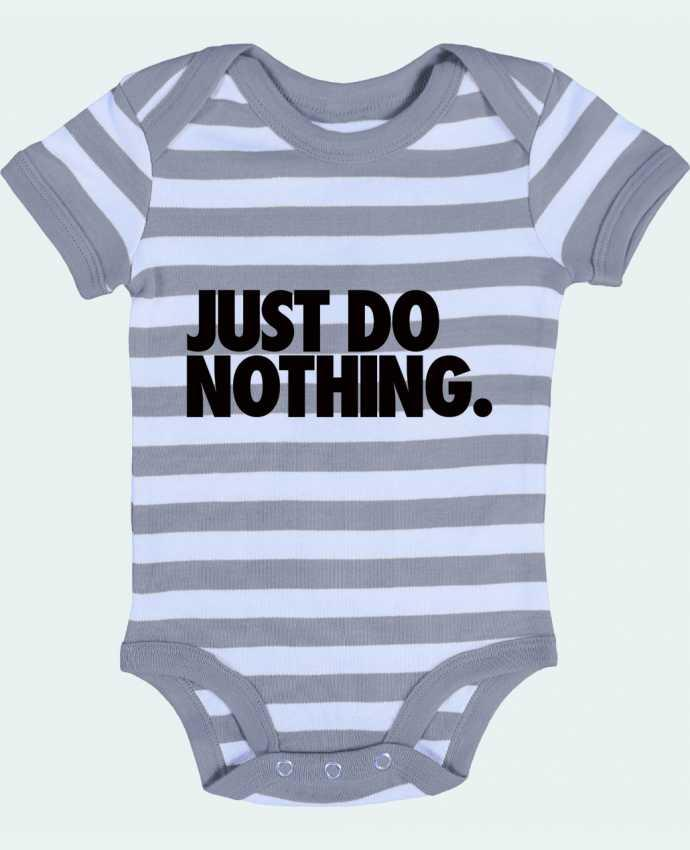 Body Bebé a Rayas Just Do Nothing - Freeyourshirt.com