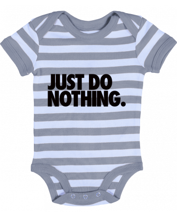 Body Bebé a Rayas Just Do Nothing - Freeyourshirt.com