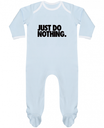 Pijama Bebé Manga Larga Contraste Just Do Nothing por Freeyourshirt.com