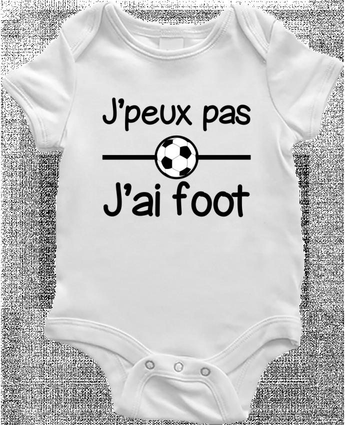 Body Bebé J'peux pas j'ai foot , football por Benichan
