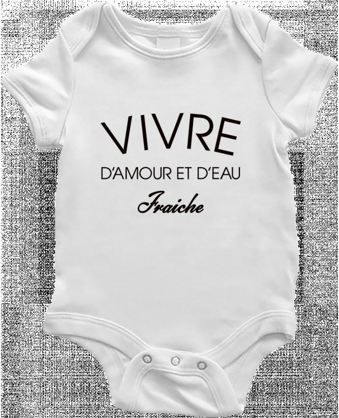 Body Bebé Vivre d'amour et d'eau fraîche por Freeyourshirt.com