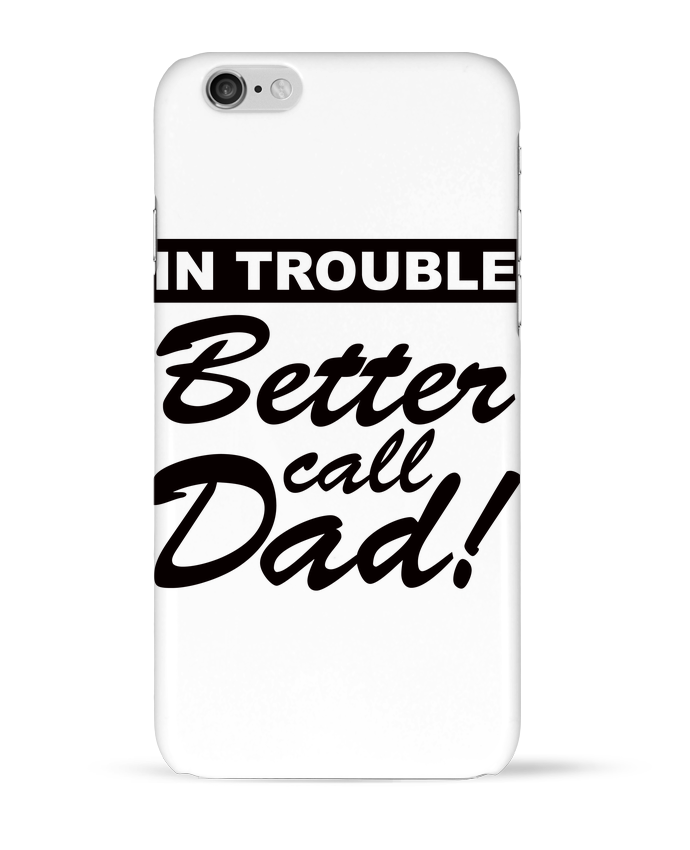 Carcasa  Iphone 6 Better call dad por Freeyourshirt.com