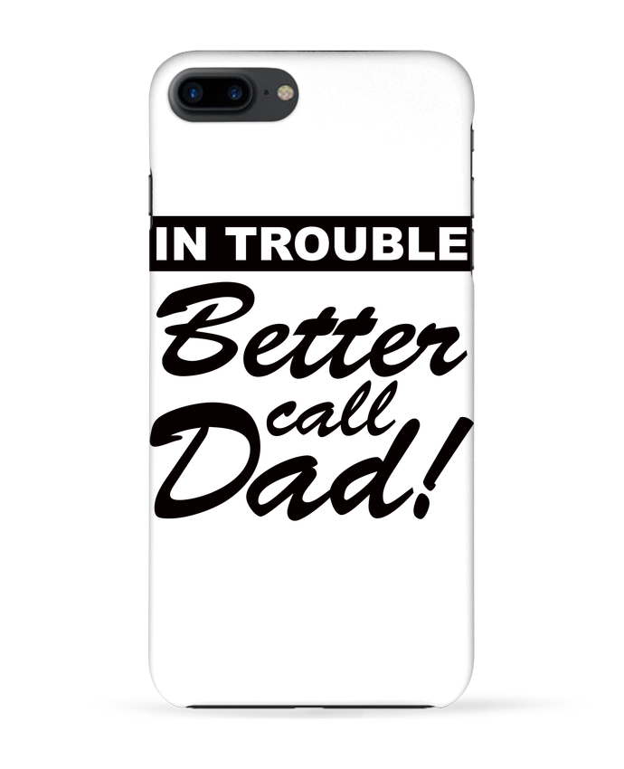 Carcasa Iphone 7+ Better call dad por Freeyourshirt.com