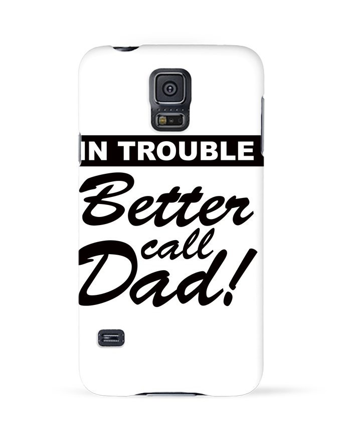 Carcasa Samsung Galaxy S5 Better call dad por Freeyourshirt.com