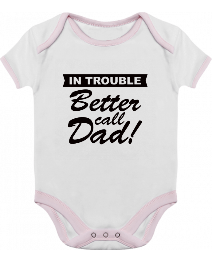 Body Bebé Contraste Better call dad por Freeyourshirt.com