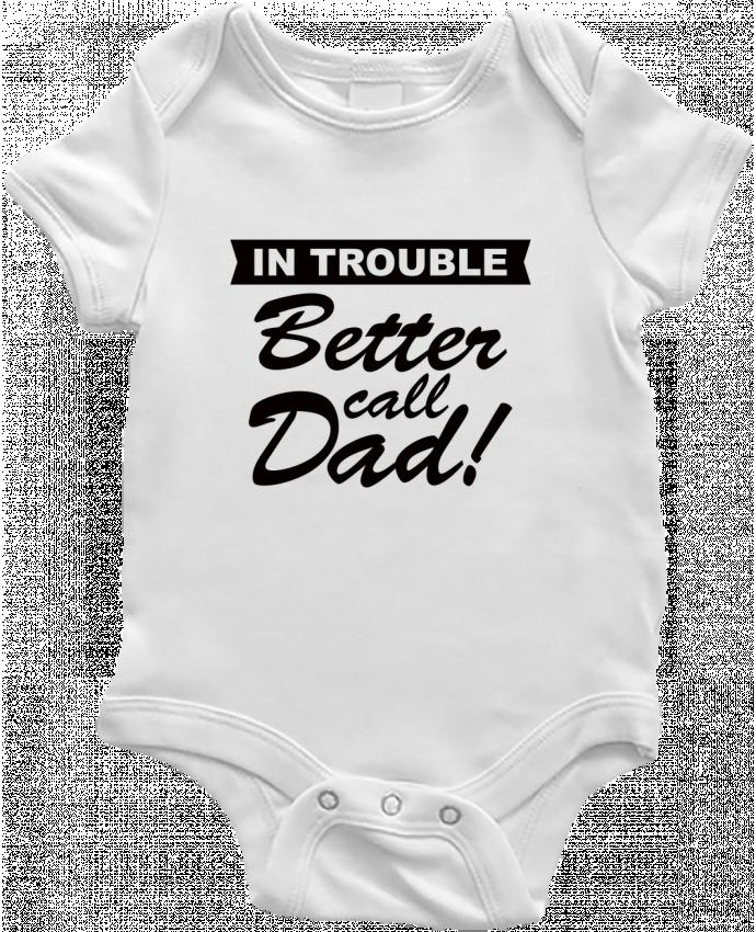 Body Bebé Better call dad por Freeyourshirt.com
