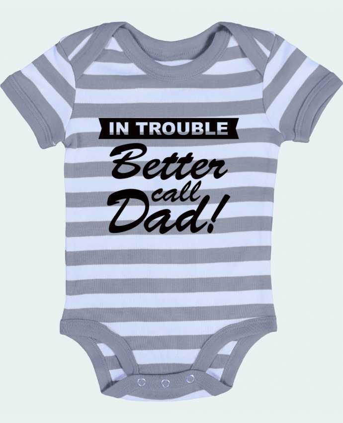 Body Bebé a Rayas Better call dad - Freeyourshirt.com