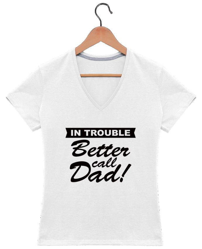 Camiseta Mujer Cuello en V Better call dad por Freeyourshirt.com