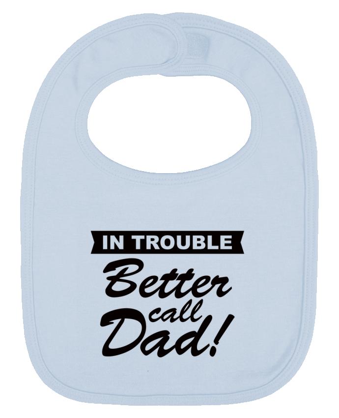 Babero Liso y Contrastado Better call dad por Freeyourshirt.com